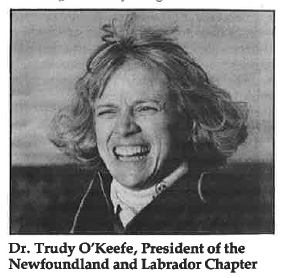 President of the Newfoundland and Labrador Chapter Dr Trudy O'Keefe, 1988